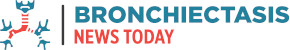 Bronchiectasis News Today